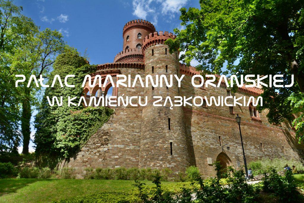 Pałac Marianny Orańskiej w Kamieńcu Ząbkowickim