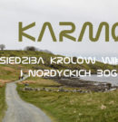Karmøy – Siedziba Królów Wikingów