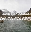 Road trip dookoła lodowca Folgefonna
