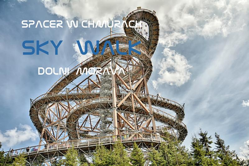 Wieża widokowa Sky Walk w Dolni Morava – Spacer w chmurach