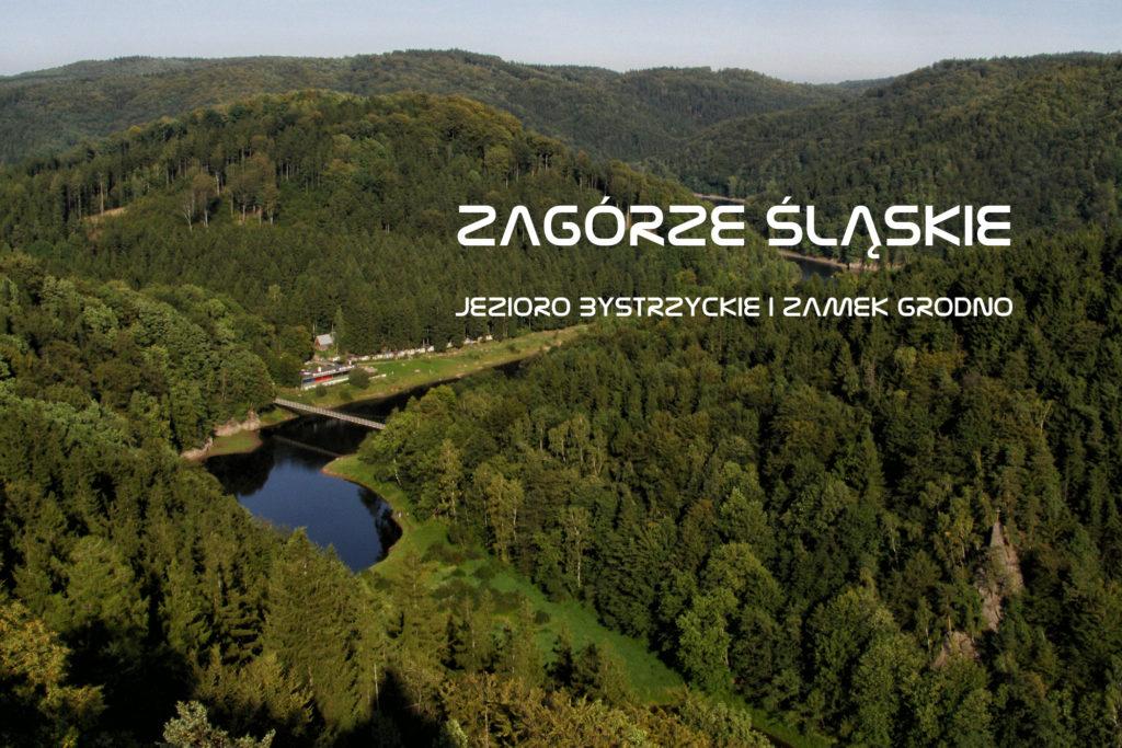 Zagórze Śląskie - Jezioro Bystrzyckie i Zamek Grodno