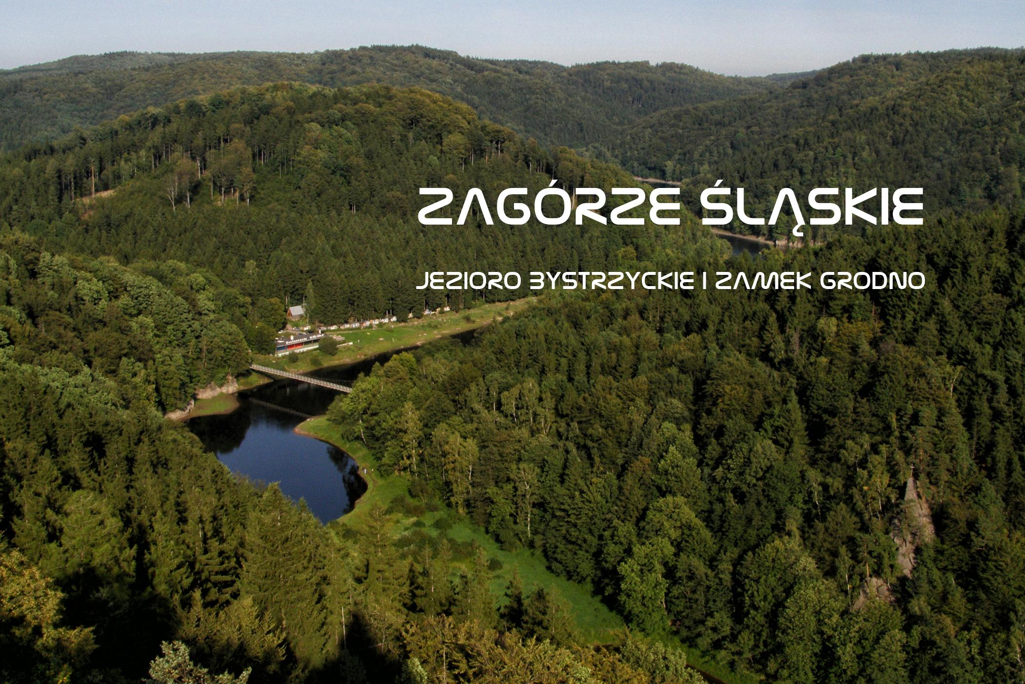 Jezioro Bystrzyckie i Zamek Grodno w Zagórzu Śląskim