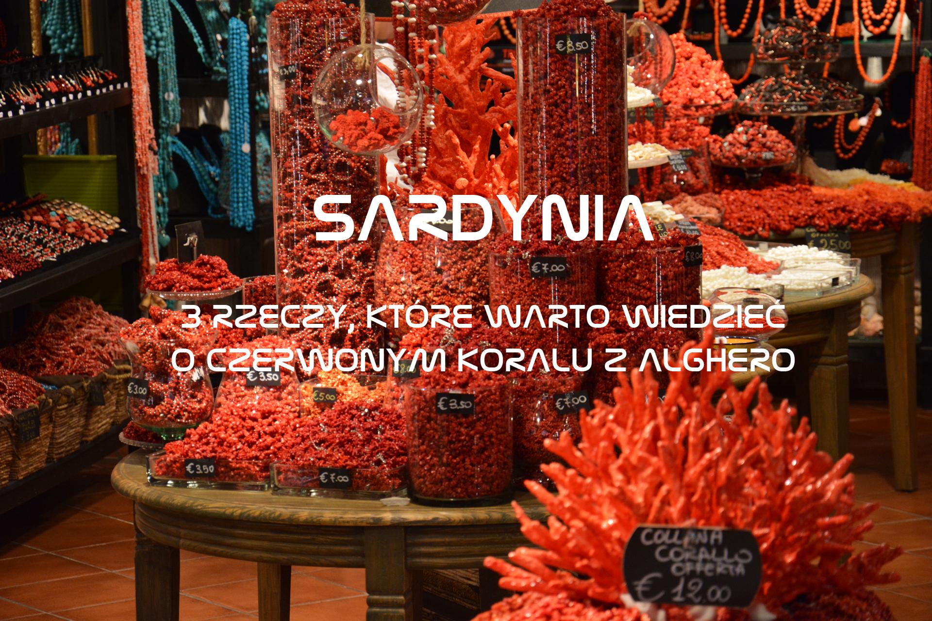 Sardynia - Czerwony koral z Alghero