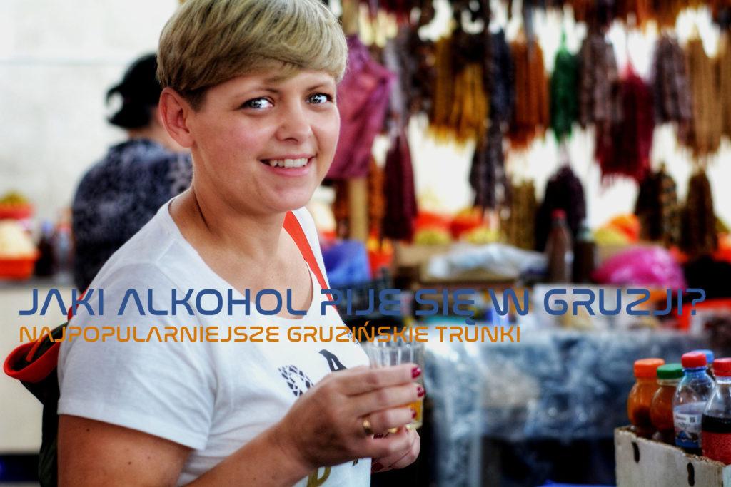 Jaki alkohol pije się w Gruzji? Popularne gruzińskie alkohole.