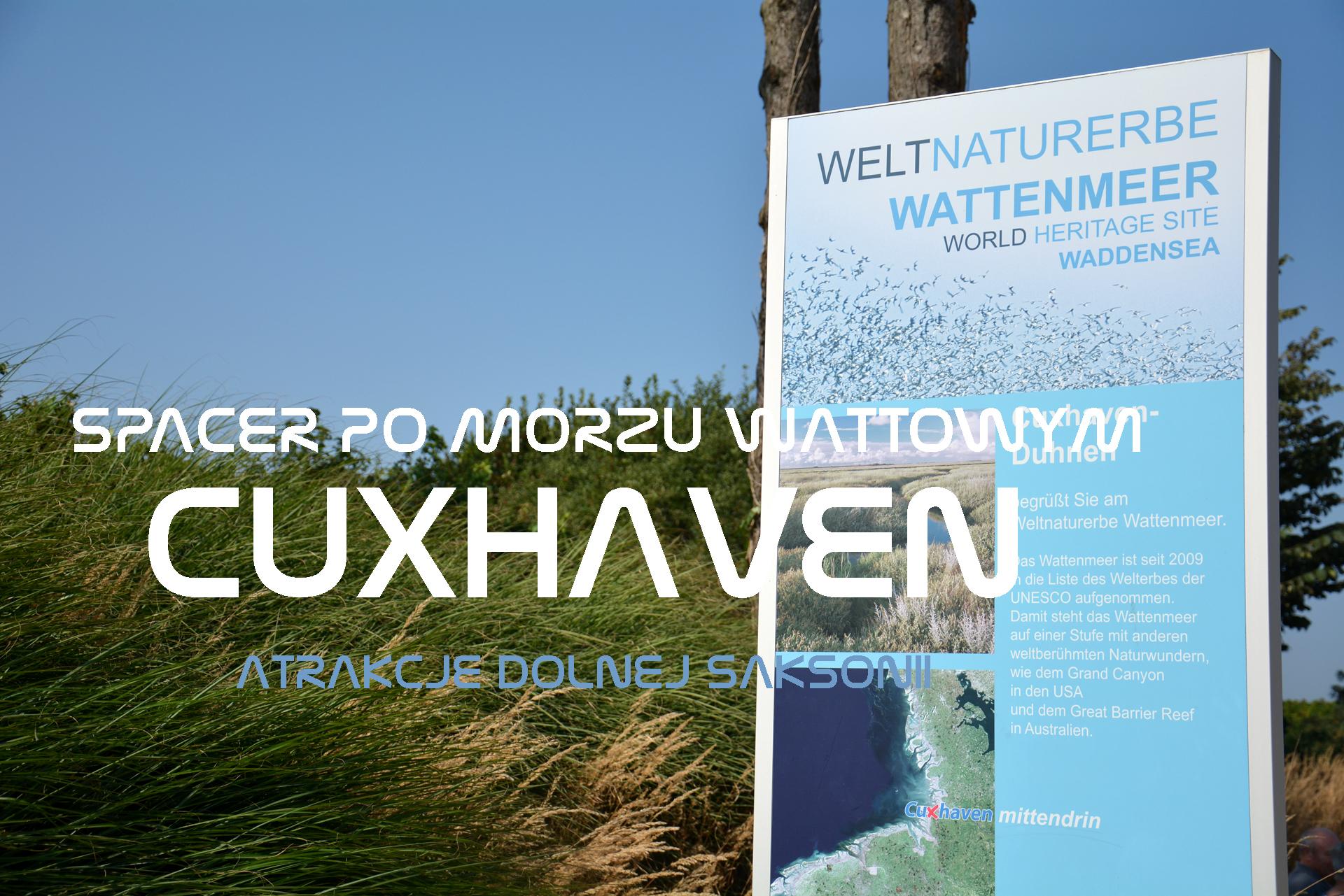 Spacer po Morzu Wattowym – Cuxhaven