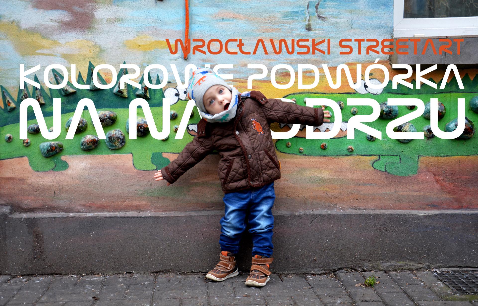 Kolorowe podwórka na Nadodrzu | Wrocławski Streetart