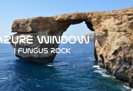 Azure Window i Fungus Rock - atrakcje wyspy Gozo