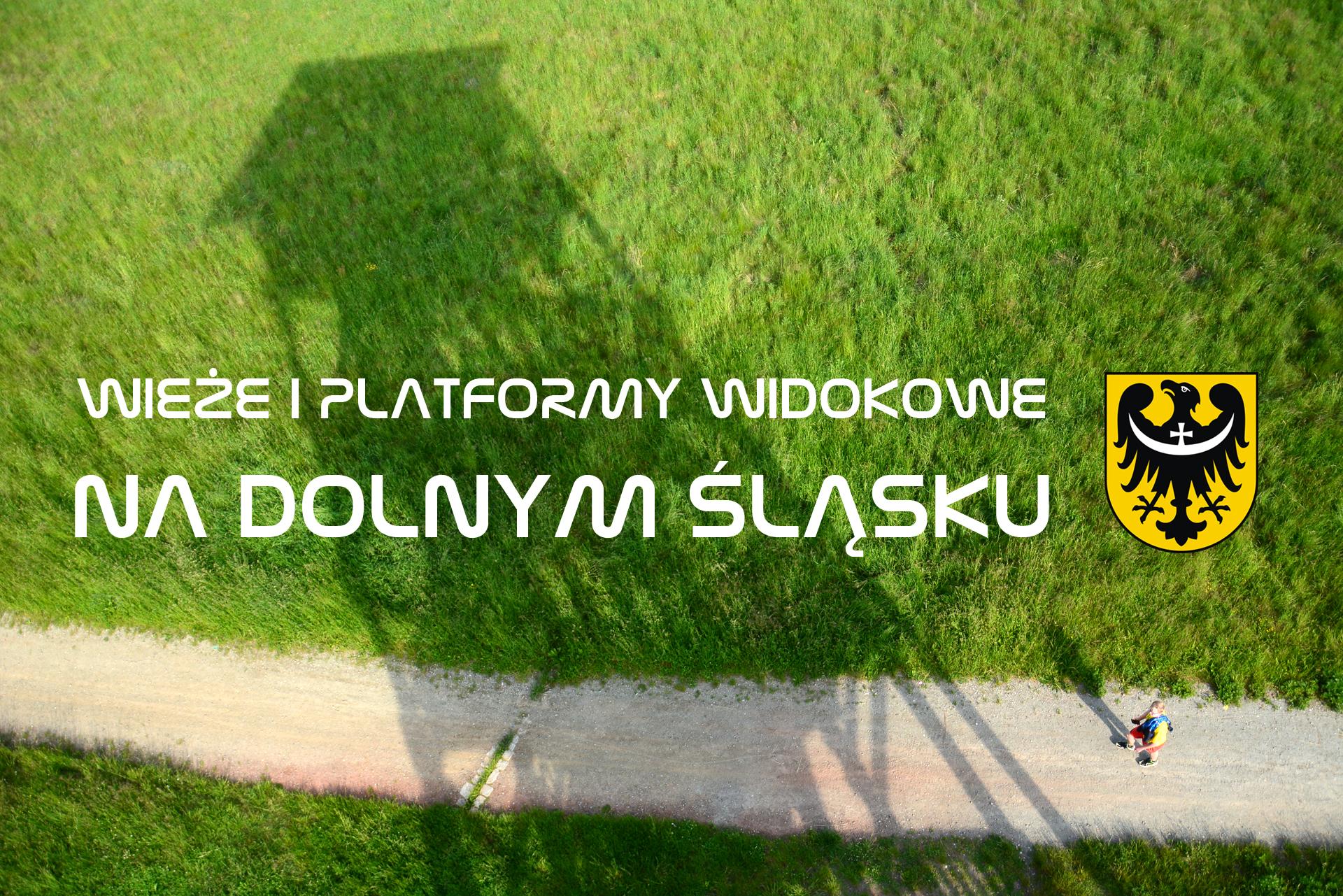 Wieże i platformy widokowe na Dolnym Śląsku