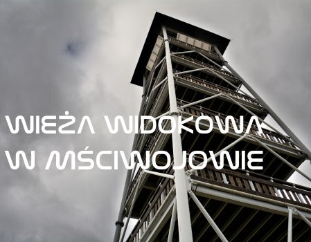 Mściwojów – wieża widokowa koło Jawora