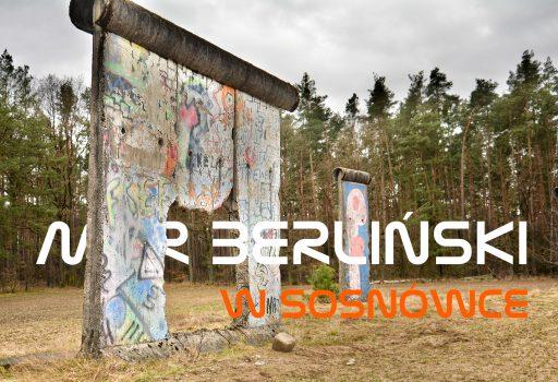 Sosnówka mur berliński