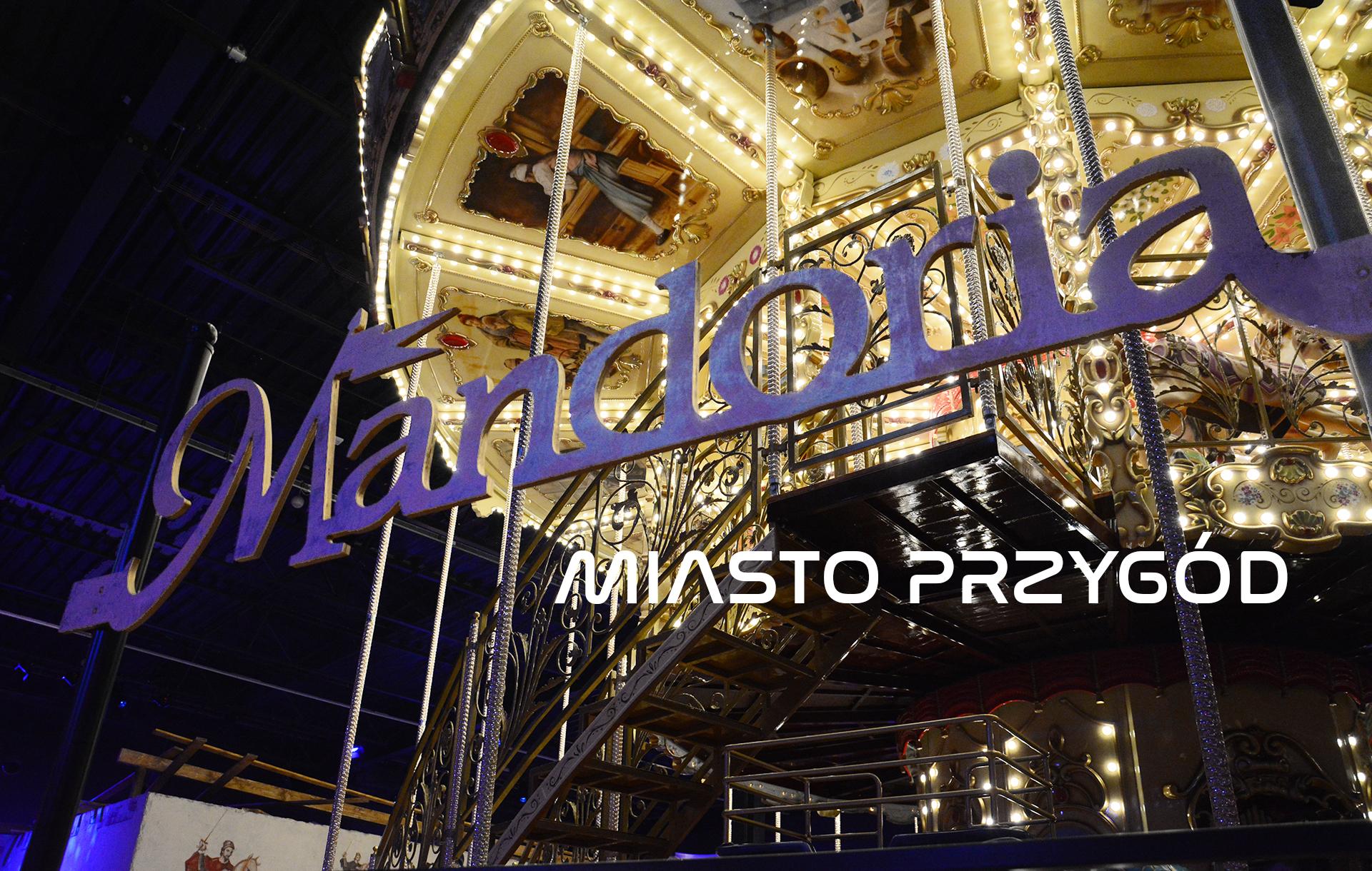 Mandoria – Miasto Przygód | Park rozrywki w Rzgowie koło Łodzi